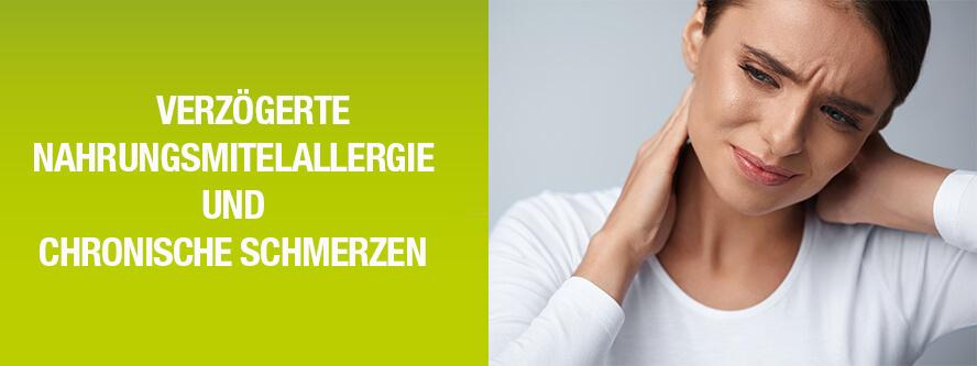 Verzögerte Nahrungsmittelallergien und Chronische Schmerzen